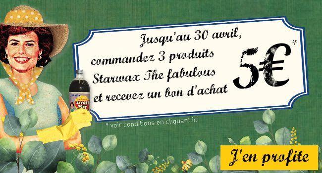 Jusqu'au 30 avril, commandez 3 produits Starwax The fabulous et recevez un bon d'achat de 5€
