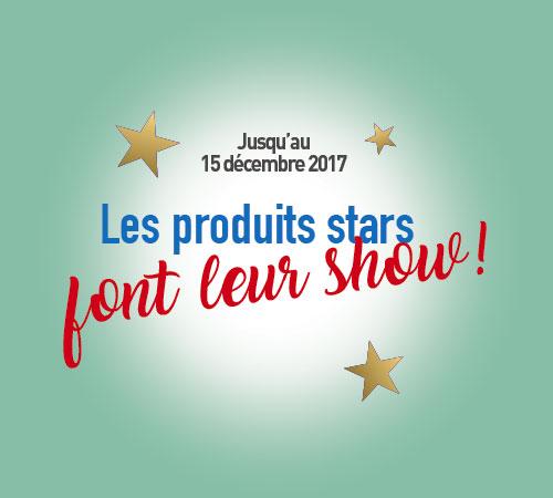 Jusqu'au 15 décembre, les produits stars font leur show !